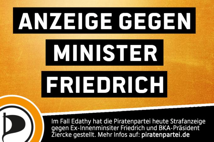 Strafanzeige gegen Ex-IM Friedrich