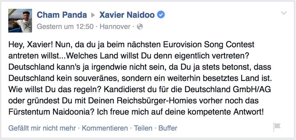 Hey, Xavier! Nun, da du ja beim nächsten Eurovision Song Contest antreten willst...Welches Land willst Du denn eigentlich vertreten? Deutschland kann's ja irgendwie nicht sein, da Du ja stets betonst, dass Deutschland kein souveränes, sondern ein weiterhin besetztes Land ist. Wie willst Du das regeln? Kandidierst du für die Deutschland GmbH/AG oder gründest Du mit Deinen Reichsbürger-Homies vorher noch das Fürstentum Naidoonia? Ich freue mich auf deine kompetente Antwort!
