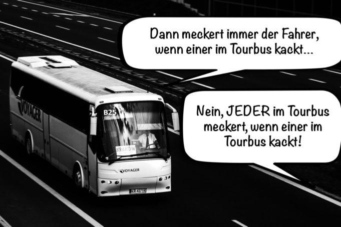 Im Tourbus kacken 💩